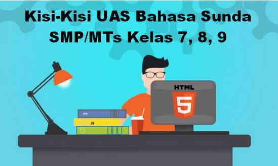 Kisi-Kisi UAS Bahasa Sunda SMP/MTs Kelas 7, 8, 9