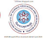 IISER Bhopal Office Assistant Admit Card