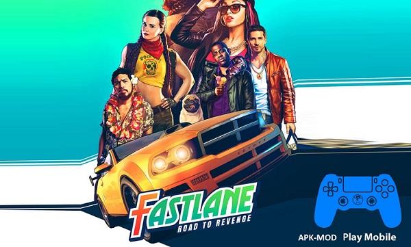 Download Fastlane Road to Revenge Android Mod APK