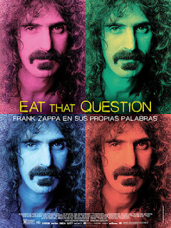 Cartel: Eat That Question: Frank Zappa en sus propias palabras (2016)