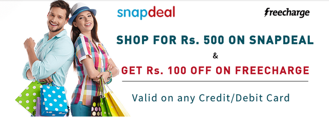 Snapdeal Loot: Shop for Rs.500+ and Get Rs.400 FreeCharge Cashback And Rs.100 Snapdeal Voucher _fp