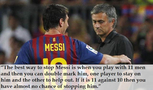 Mourinho about Messi