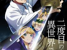Light Novel Fantasy 'Nidome no Jinsei wo Isekai de' Diadaptasi Menjadi TV Anime