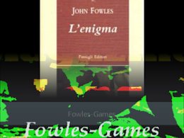 FOWLES-GAMES
