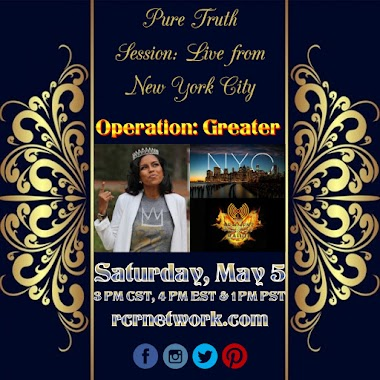 Pure Truth Session with Lady Ty presents: Operation Greater- LIVE
