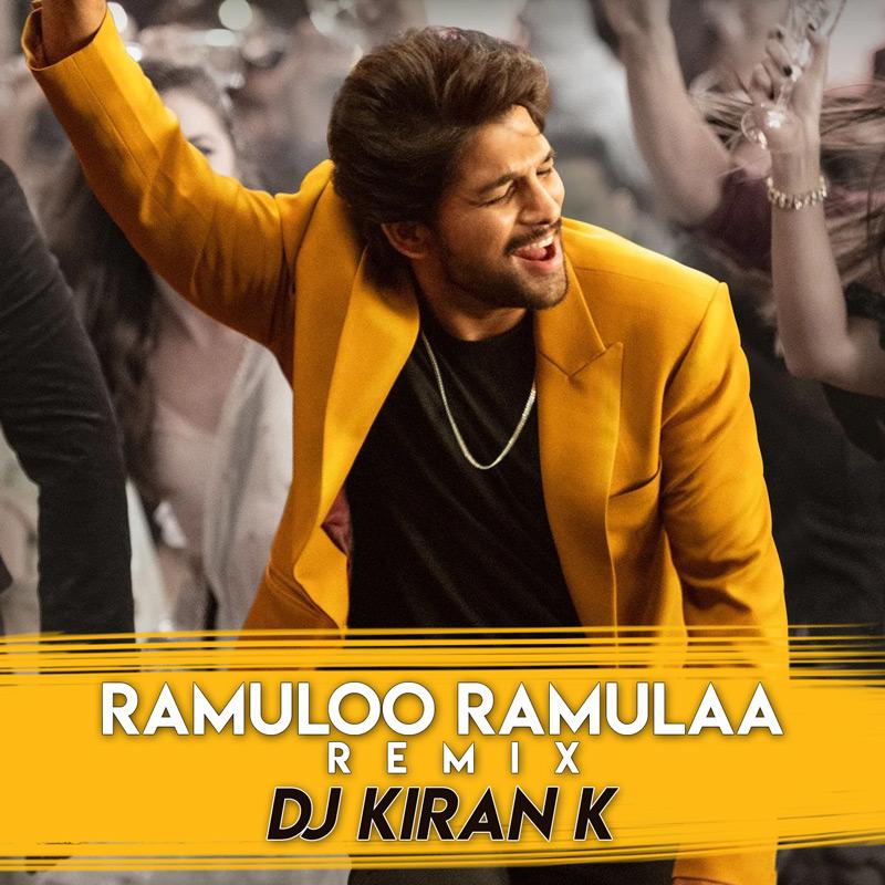 Ramuloo-Ramulaa-song-Remix-Dj-kiran-K
