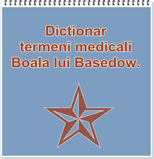 Boala lui Basedow Wiki Dictionar medical tratament