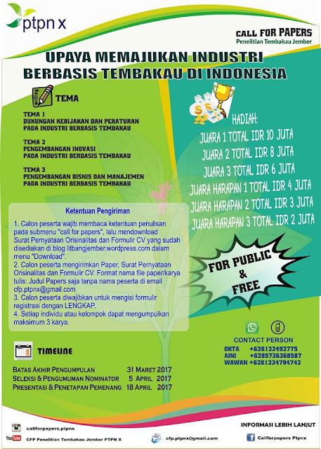 Call for Papers PTPN X: Upaya Memajukan Industri Berbasis Tembakau di Indonesia | DL: 31 Maret 2017 | Win: Rp.10.000.000