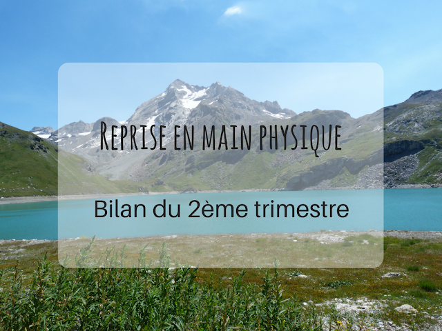 reprise en main physique bilan trimestre