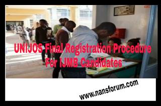 UNIJOS Final Registration Procedure For IJMB Candidates