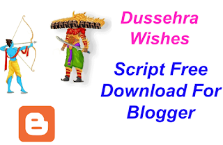 Dussehra Wishes Script Free Download For Blogger