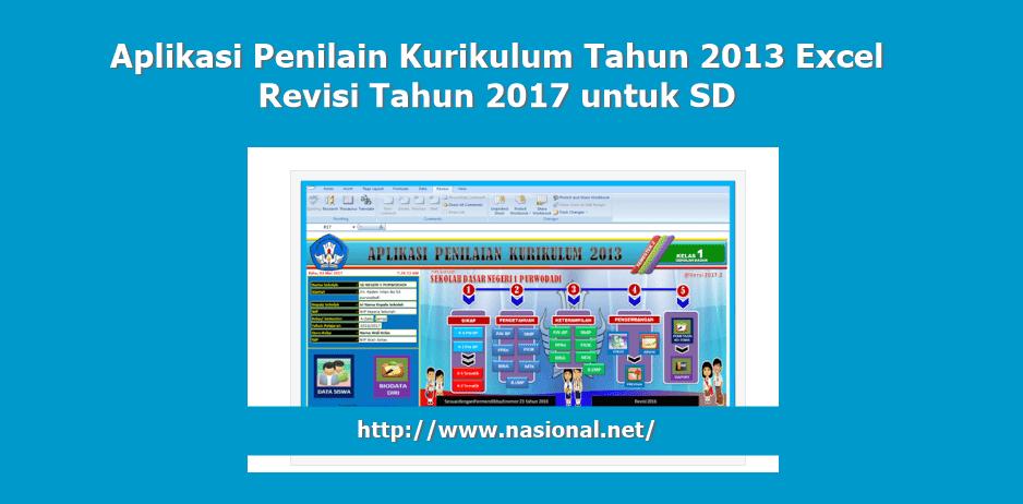 Aplikasi Penilain Kurikulum Tahun 2013 Excel Revisi Tahun 2017 untuk SD