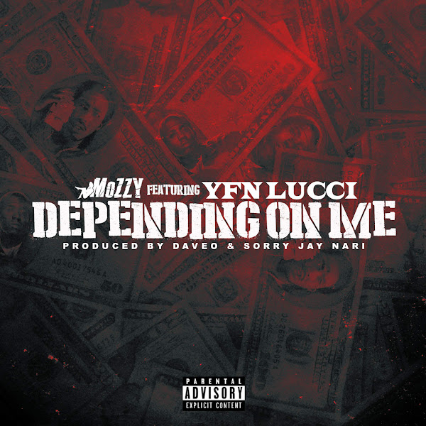 Mozzy - Depending On Me (feat. YFN Lucci) - Single Cover