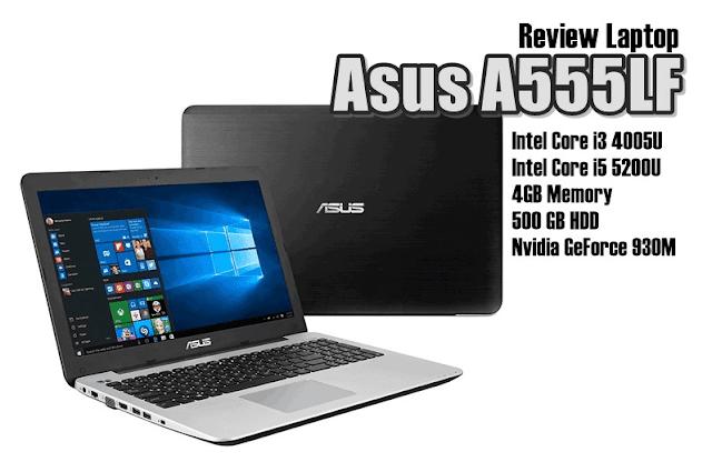 A55LF Laptop Asus Harga 7 Jutaan Core i5 Terbaru & Terbaik