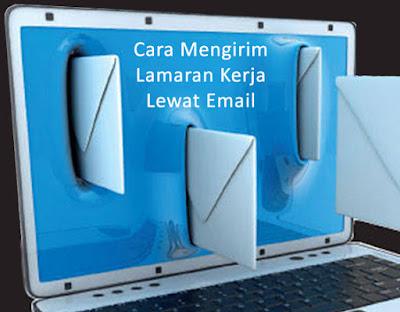 Cara Mengirim dan Contoh Surat Lamaran Kerja Via Email yang Baik dan Benar Beserta Lampirannya