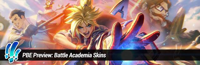 Surrender At 20 Pbe Preview Battle Academia Skins