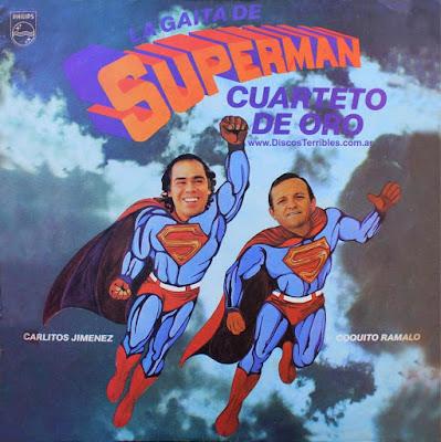 Cuarteto de Oro - La gaita de Superman / Discos Terribles