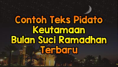 Teks Pidato Keutamaan Bulan Suci Ramadhan