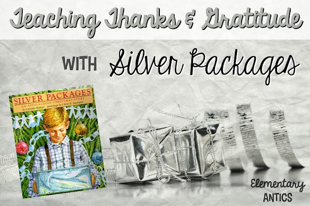 Teach gratitude and thanks this Christmas with the book Silver Packages by Cynthia Rylant.