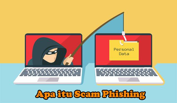 Apa itu Scam Phishing