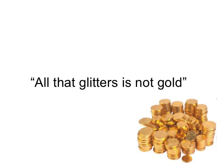 easy way a blog for children all that glitters is not gold  gold coins the caption all that glitters is not gold