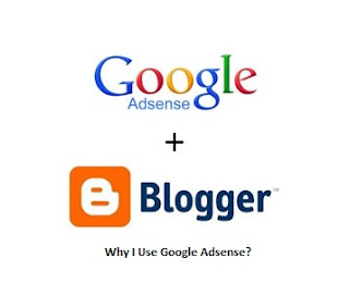 Why I Use Google Adsense?