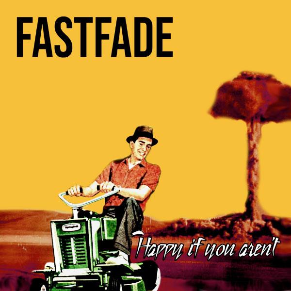 "Fastfade stream debut album ""Happy If You Aren't"""