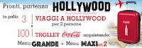 Logo Con Coca-Cola e Uci Cinemas vinci 100 Trolley e 3 viaggi a Hollywood