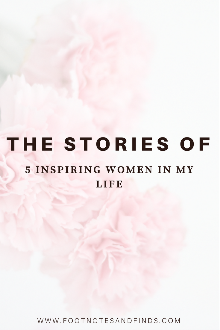 stories of strong women in my life