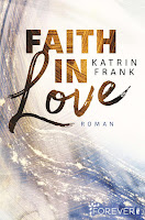 https://bienesbuecher.blogspot.com/2019/02/rezension-faith-in-love-katrin-frank.html