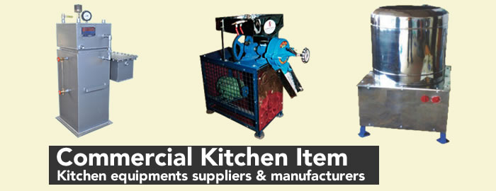 Kitchen equipment manufacturers in India