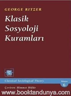 George Ritzer - Klasik Sosyoloji Kuramları
