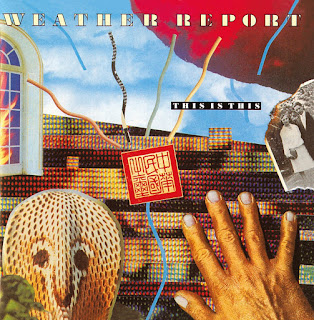 Weather Report - 1986 - This Is This