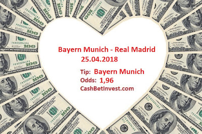 Bayern Munich - Real Madrid 25.04.2018 - Cash Bet Invest
