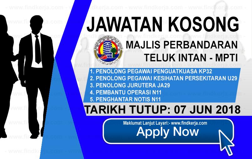 Jawatan Kerja Kosong MPTI - Majlis Perbandaran Teluk Intan logo www.findkerja.com www.ohjob.info jun 2018