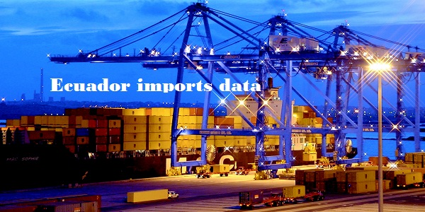Ecuador Imports Data