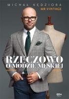 http://www.wsqn.pl/ksiazki/rzeczowo-o-modzie-meskiej-wydanie-ii/