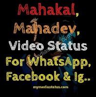 2020 Mahadev, Mahakal Video Status Download WhatsApp, Facebook.