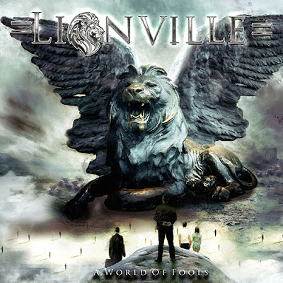 """Το τραγούδι των Lionville """"Show Me The Love"""" από τον δίσκο """"A World Of Fools"""""""