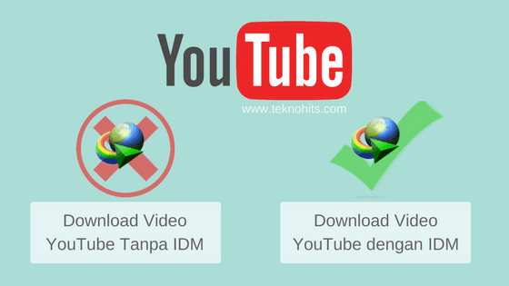 Cara Download Video YouTube Tanpa IDM dan dengan IDM