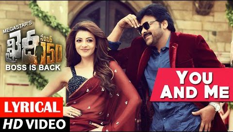 You & Me Full Song lyrical | Khaidi No 150 Songs