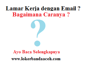 Surat Lamaran Kerja dengan Email