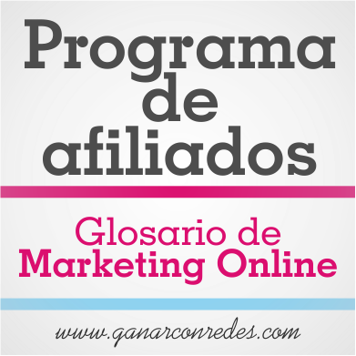 Programa de afiliados | Glosario de marketing Online