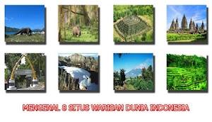 Mengenal 8 Situs Warisan Dunia Indonesia