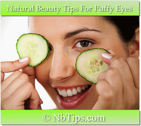 12 Natural Beauty Tips For Puffy Eyes Or Eye Bags