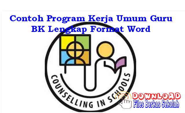 Download Contoh Program Kerja Umum Guru BK Lengkap Format Word