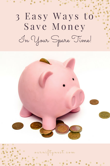 3 easy ways to save money in your spare time pin