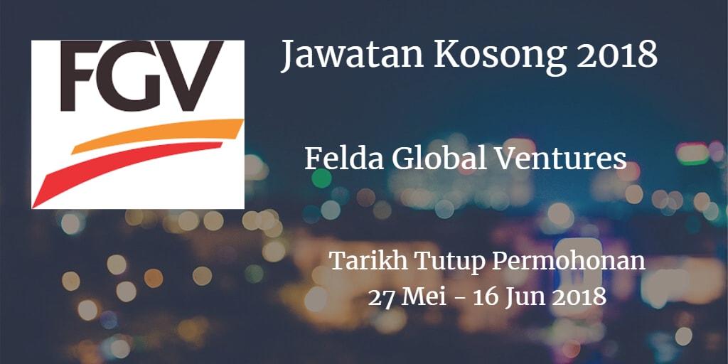 Jawatan Kosong FGV 27 Mei - 16 Jun 2018