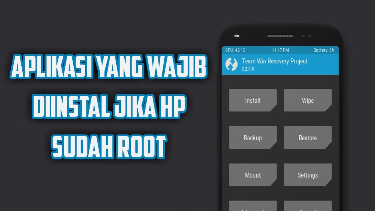 5 Aplikasi Keren dan Wajib Diinstal Jika HP Sudah Root