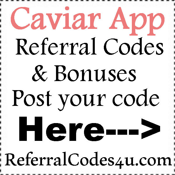 Caviar Driver Referral Codes 2016-2017, Caviar App Promo Codes July, August, September